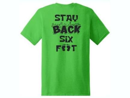 Stay Back Six Feet T-Shirt